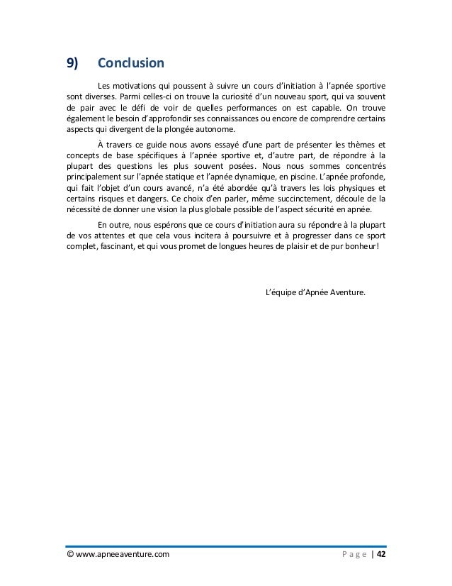© www.apneeaventure.com P a g e   42 9) Conclusion Les motivations qui poussent à suivre un cours d'initiation à l'apnée s...