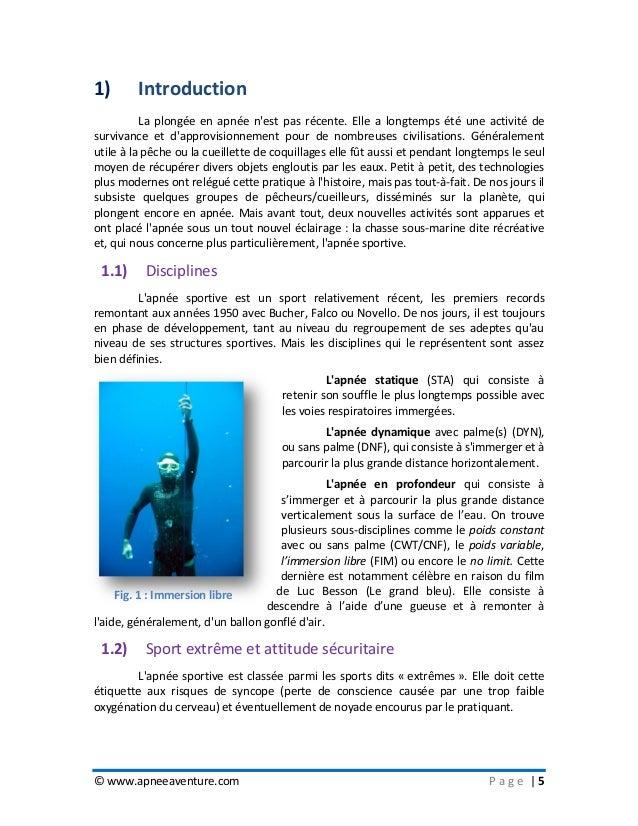 © www.apneeaventure.com P a g e   5 1) Introduction La plongée en apnée n'est pas récente. Elle a longtemps été une activi...