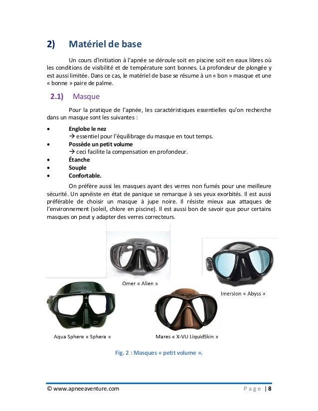 © www.apneeaventure.com P a g e   8 2) Matériel de base Un cours d'initiation à l'apnée se déroule soit en piscine soit en...
