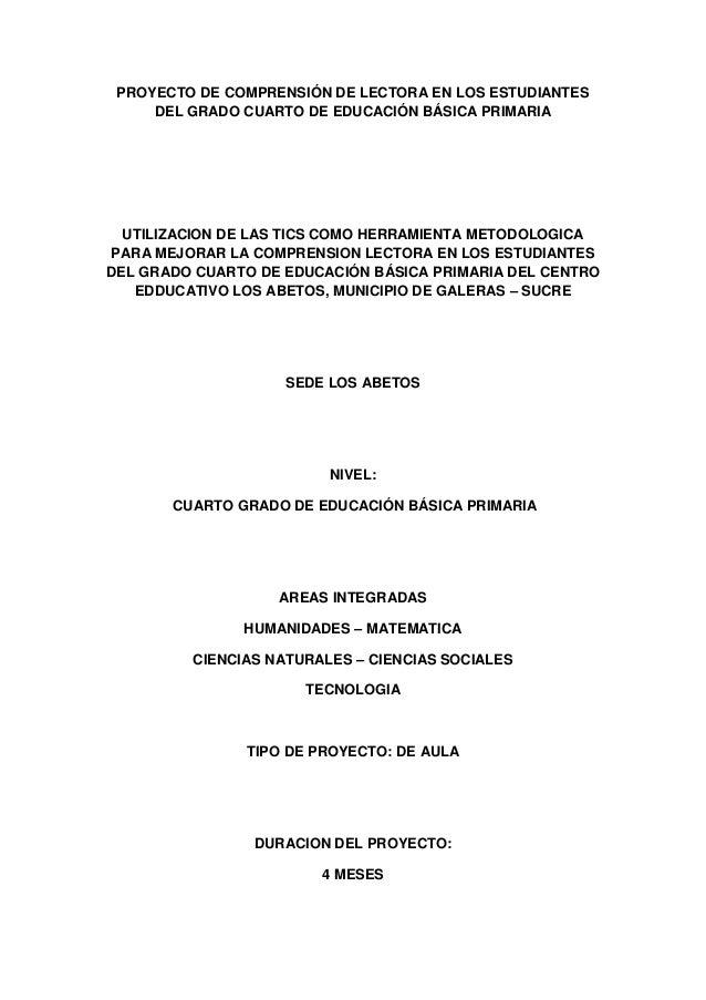 PROYECTO DE COMPRENSIÓN DE LECTORA EN LOS ESTUDIANTES DEL GRADO CUARTO DE EDUCACIÓN BÁSICA PRIMARIA  UTILIZACION DE LAS TI...