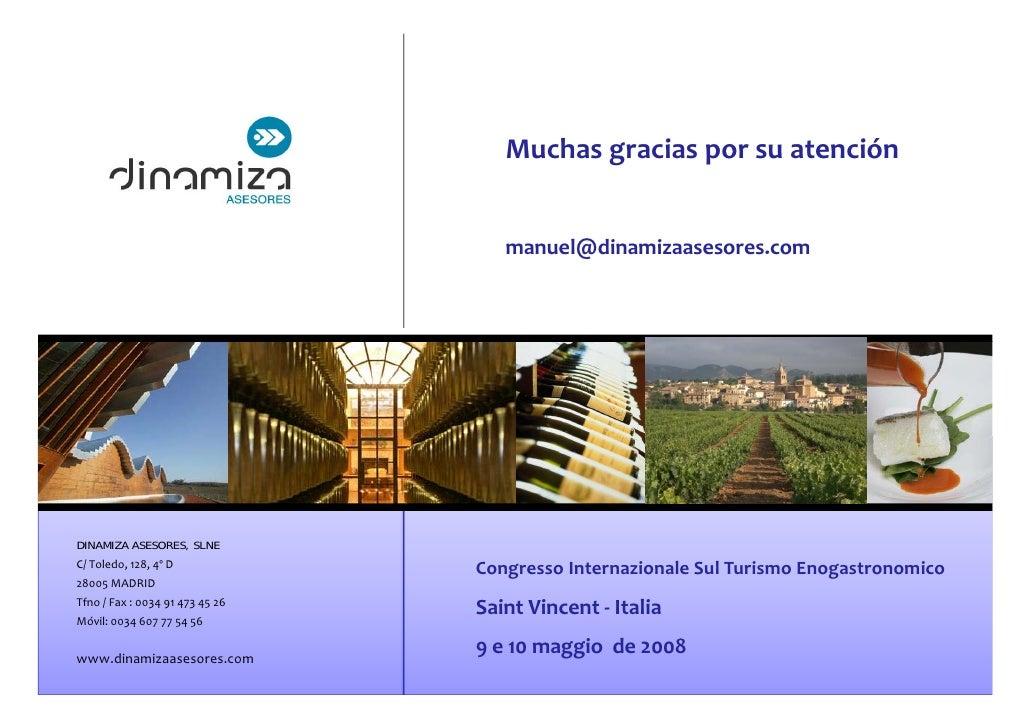 Muchasgraciasporsuatención                                       manuel@dinamizaasesores.com     DINAMIZA ASESORES, SL...