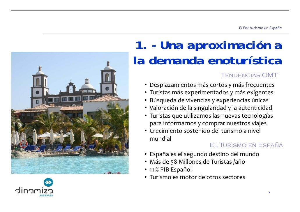ElEnoturismoenEspaña     1. - Una aproximación a la demanda enoturística                                  Tendencias OM...