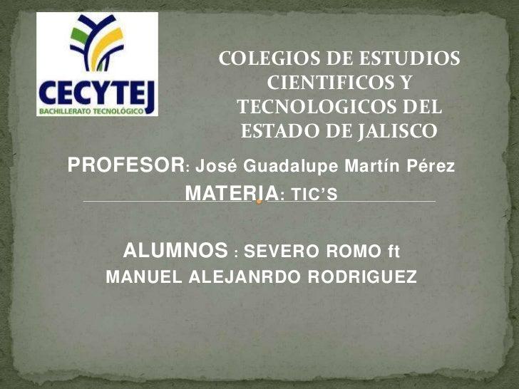 COLEGIOS DE ESTUDIOS                  CIENTIFICOS Y               TECNOLOGICOS DEL                ESTADO DE JALISCOPROFESO...