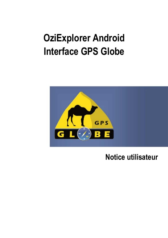 OziExplorer Android Interface GPS Globe Notice utilisateur
