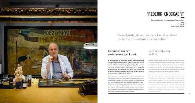 "111  FREDERIK CNOCKAERT  Kunstrestauratie - Restauration d'oeuvres d'art  Wervik  sinds - depuis 2002  "" Zowel grote als w..."