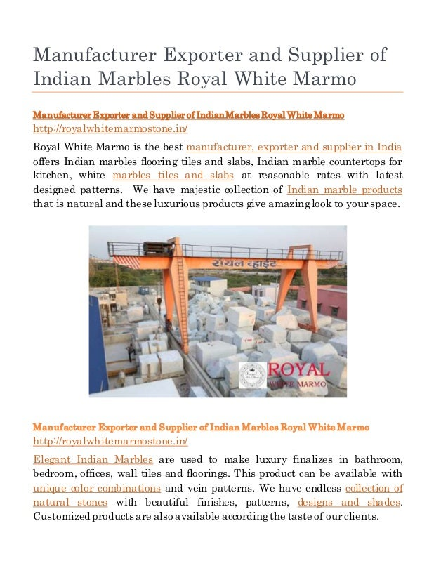 Manufacturer Exporter and Supplier of Indian Marbles Royal White Marmo Manufacturer Exporter and Supplier of IndianMarbles...