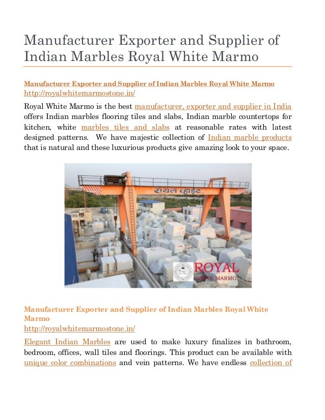 Manufacturer Exporter and Supplier of Indian Marbles Royal White Marmo Manufacturer Exporter and Supplier of Indian Marble...