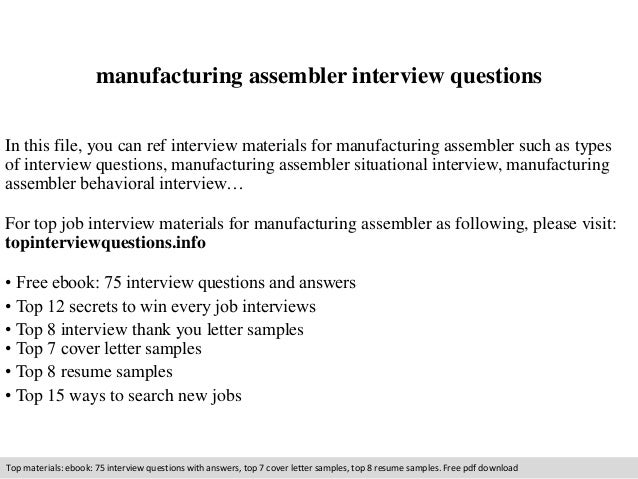 Manufacturing Assembler Interview Questions In This File, You Can Ref  Interview Materials For Manufacturing Assembler ...