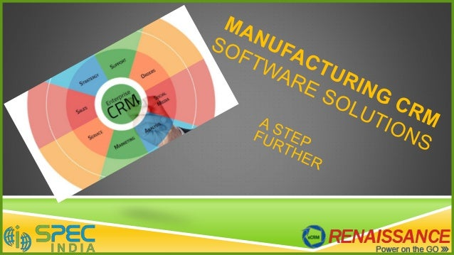 MANUFACTURING INDUSTRY – ONE OF THE MOST BOOMING ONES  Encompasses about 1/4th of the entire economic circle  Involves a...