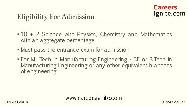 Manufacturing Engineering Courses, Colleges, Eligibility Slide 3