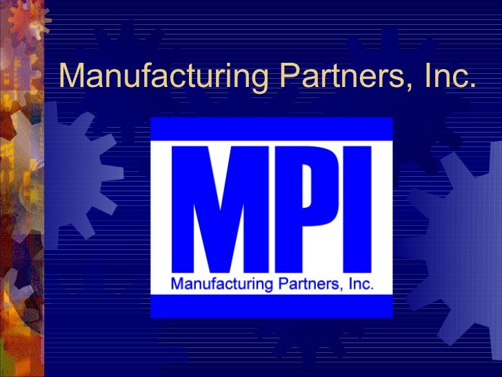 Manufacturing Partners, Inc.