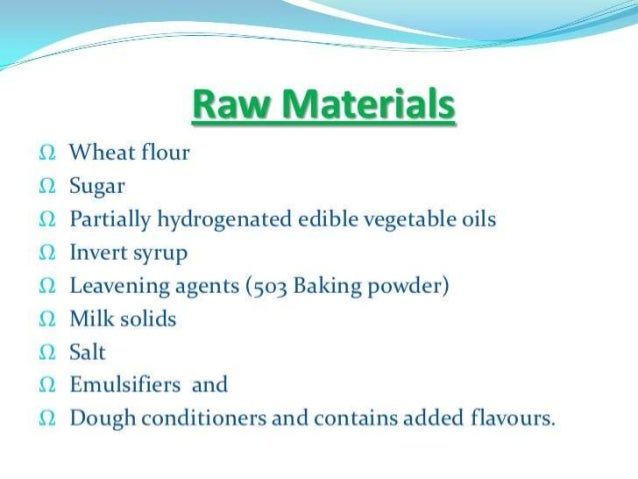 What Parle does differently?? Raw Materials  260 feet long Cooling Conveyor  Stephen Mixer  RAW MATERIAL TESTING  Cooling ...