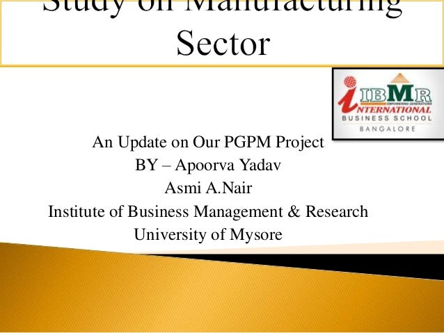 indian manufacturing sector analysis Electronics hardware manufacturing sector as a major thrust area for the  'indian esdm market – analysis of opportunity and growth plan' this report.