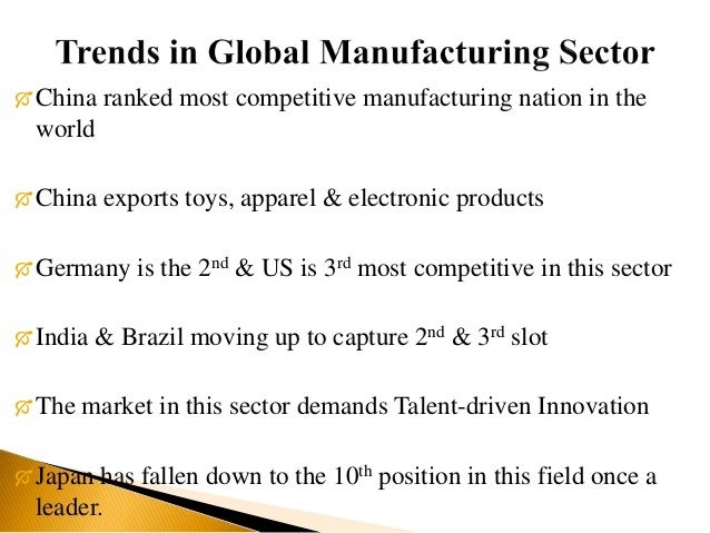 indian manufacturing sector analysis The textile apparel & clothing industry in india  - macro-economic scenario of indian economy - sector specific  - catalogues of indian manufacturing and.