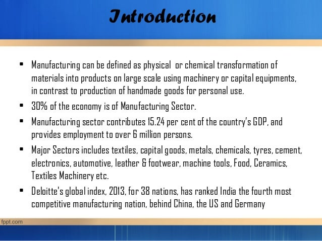 Manufacturing Sector Of India