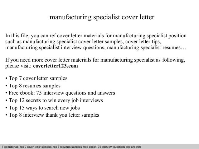 Manufacturing Specialist Cover Letter In This File You Can Ref Materials For