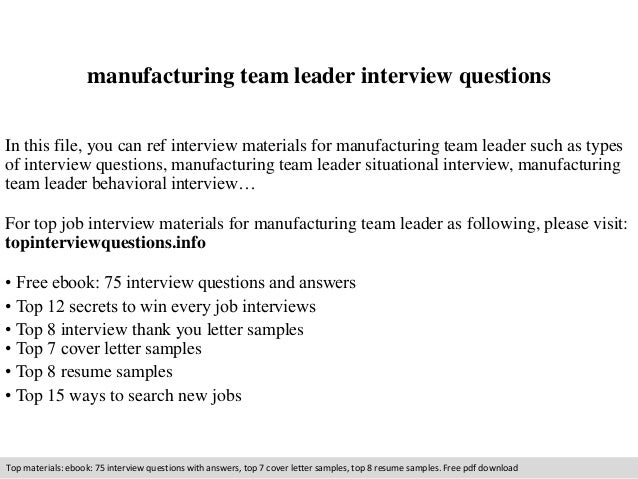 Amazing Manufacturing Team Leader Interview Questions In This File, You Can Ref  Interview Materials For Manufacturing ...