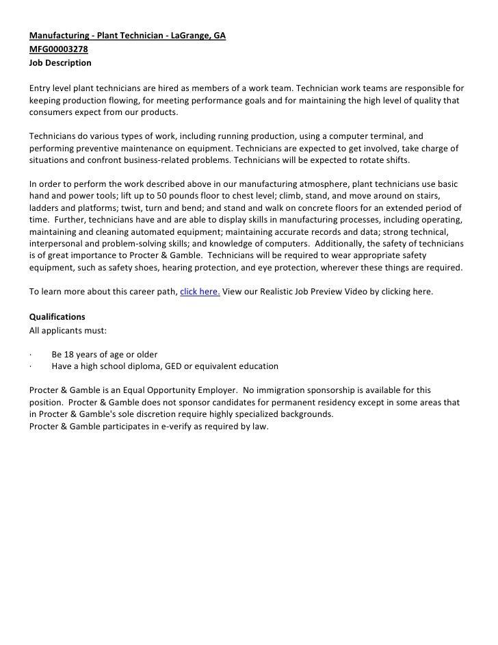 Manufacturing - Plant Technician - LaGrange, GAMFG00003278Job DescriptionEntry level plant technicians are hired as member...