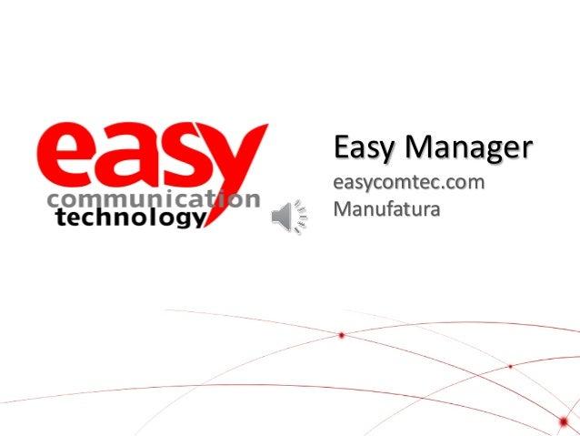 Easy Manager easycomtec.com Manufatura