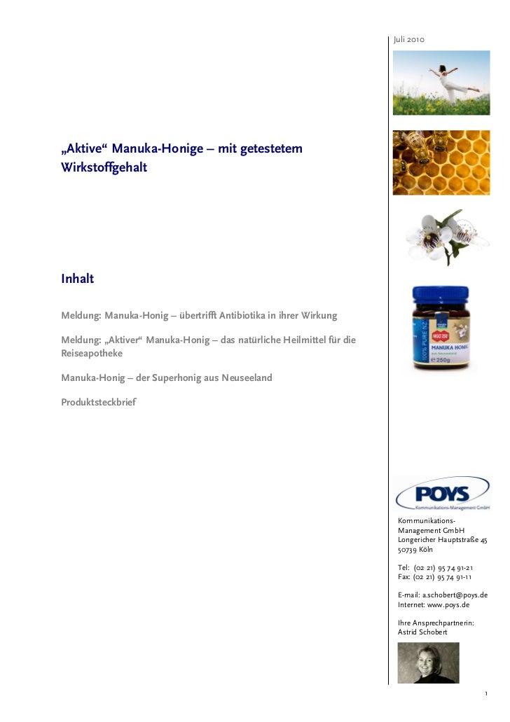 """Juli 2010""""Aktive"""" Manuka-Honige – mit getestetemWirkstoffgehaltInhaltMeldung: Manuka-Honig – übertrifft Antibiotika in ihr..."""