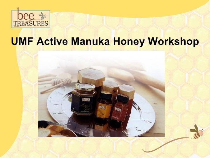 UMF Active Manuka Honey Workshop