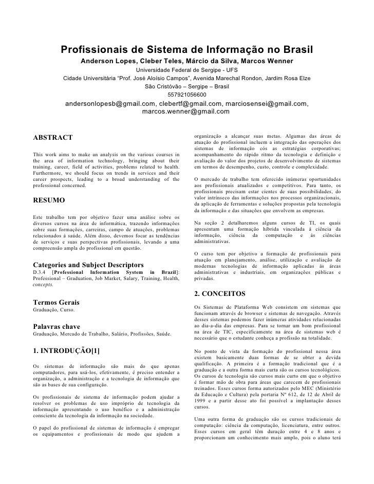 Profissionais de Sistema de Informação no Brasil                      Anderson Lopes, Cleber Teles, Márcio da Silva, Marco...