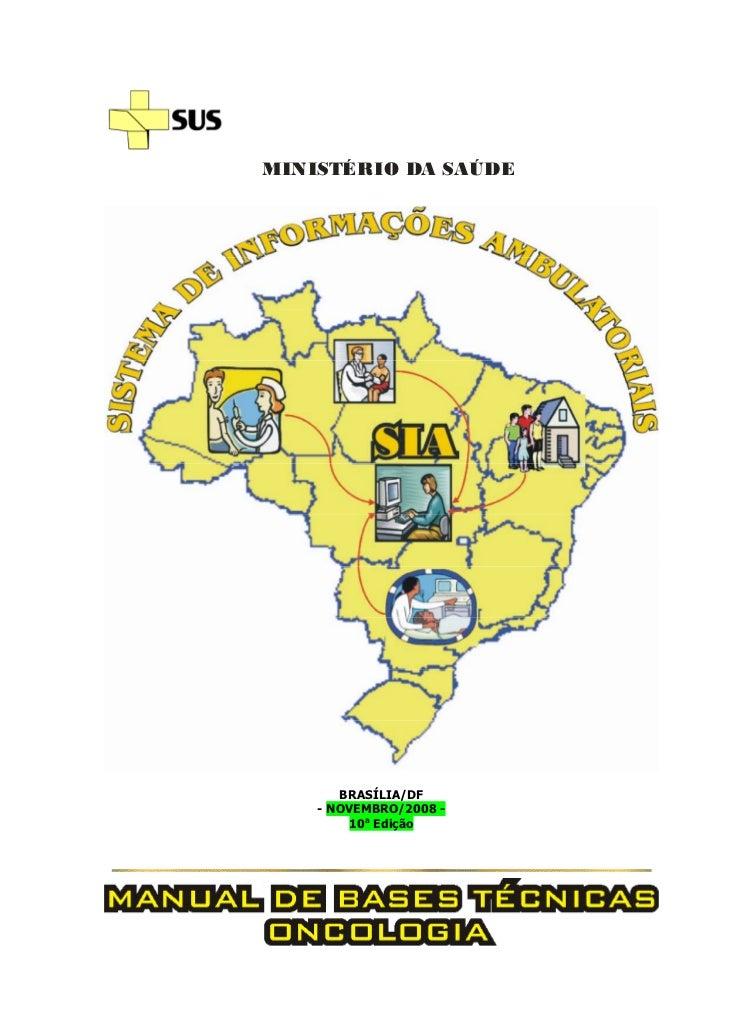 MINISTÉRIO DA SAÚDE       BRASÍLIA/DF    - NOVEMBRO/2008 -         10a Edição
