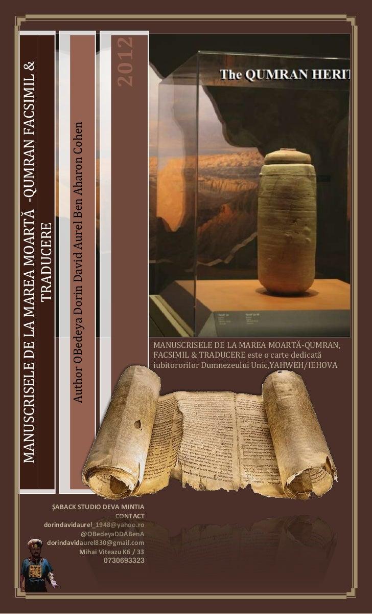 2012MANUSCRISELE DE LA MAREA MOARTĂ -QUMRAN FACSIMIL &                                                     Author OBedeya ...