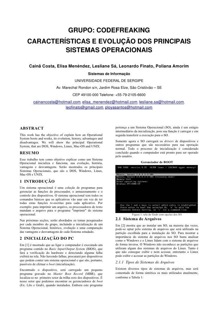 GRUPO: CODEFREAKING      CARACTERÍSTICAS E EVOLUÇÃO DOS PRINCIPAIS               SISTEMAS OPERACIONAIS         Cainã Costa...