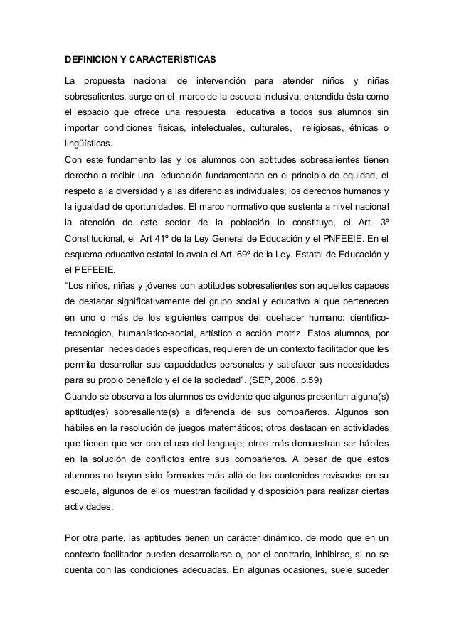 DEFINICION Y CARACTERÍSTICASLa   propuesta   nacional de intervención       para atender niños y niñassobresalientes, surg...