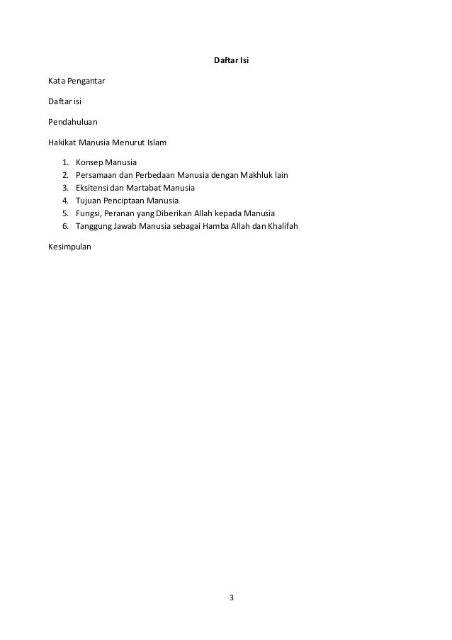 Daftar IsiKata PengantarDaftar isiPendahuluanHakikat Manusia Menurut Islam    1.   Konsep Manusia    2.   Persamaan dan Pe...