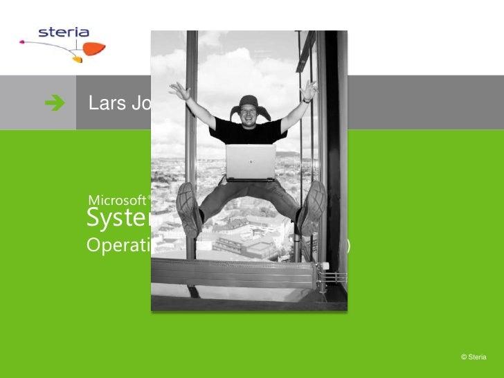  www.steria.no      Lars Jostein Silihagen        Microsoft ®     System Center     Operations Manager 2007 (R2)        ...