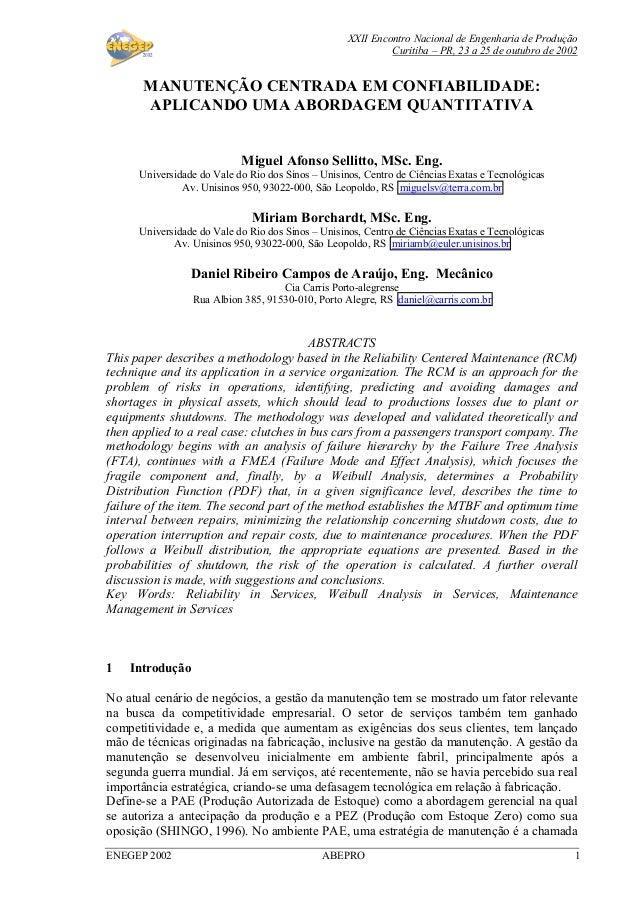 XXII Encontro Nacional de Engenharia de Produção Curitiba – PR, 23 a 25 de outubro de 2002 ENEGEP 2002 ABEPRO 1 MANUTENÇÃO...