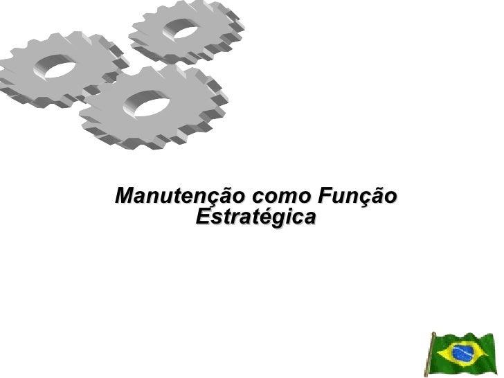 Manutenção como Função Estratégica