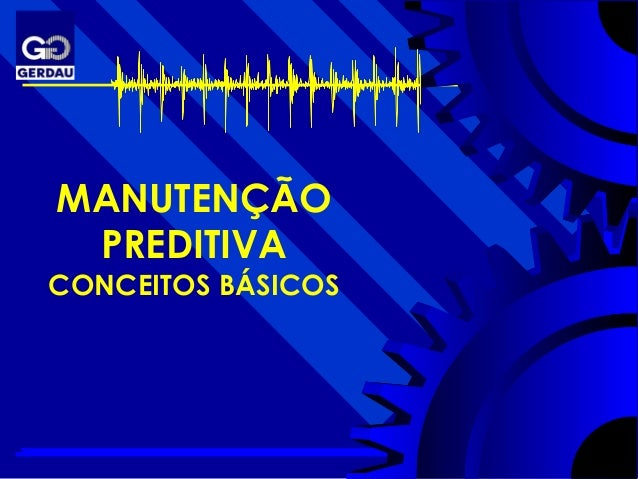 TPE MANUTENÇÃO PREDITIVA CONCEITOS BÁSICOS