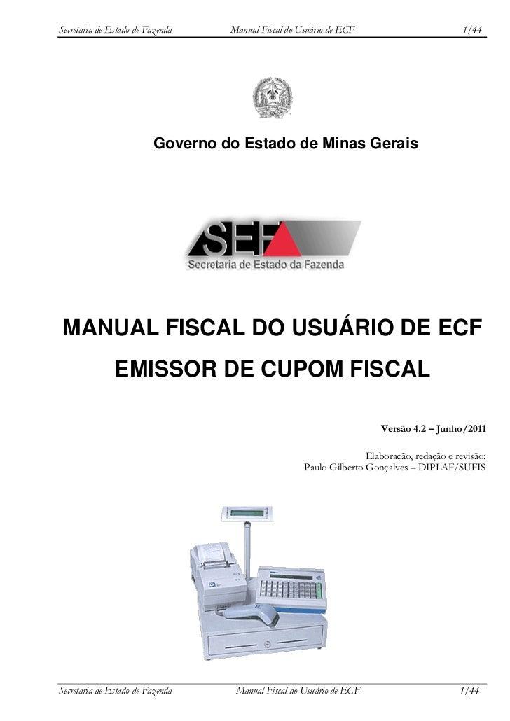 Secretaria de Estado de Fazenda    Manual Fiscal do Usuário de ECF                          1/44                          ...