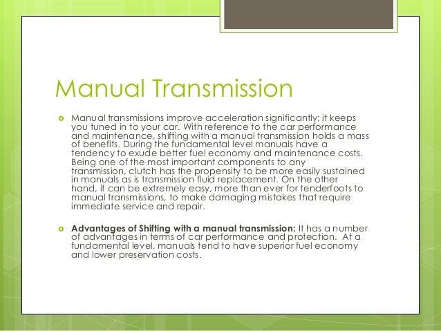manual transmission vs automatic transmission rh slideshare net Jeep Cherokee Automatic Transmission Manuals Automatic Manual Transmission Swap