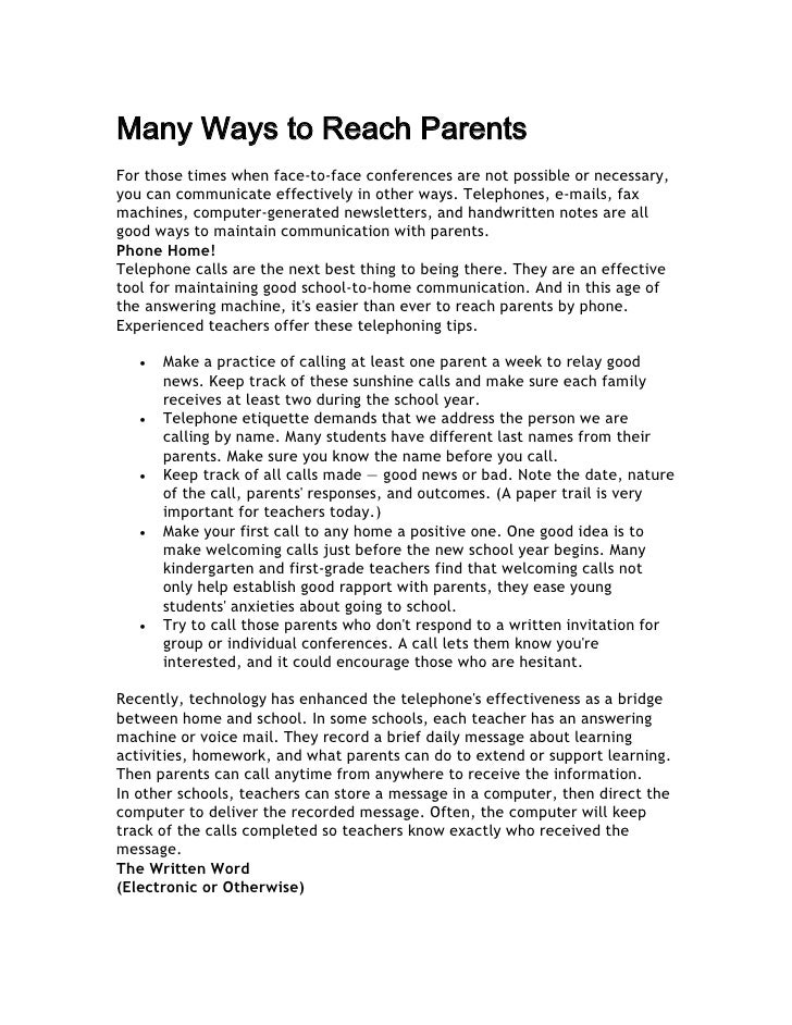 Many Ways to Reach Parents For those times when face-to-face conferences are not possible or necessary, you can communicat...