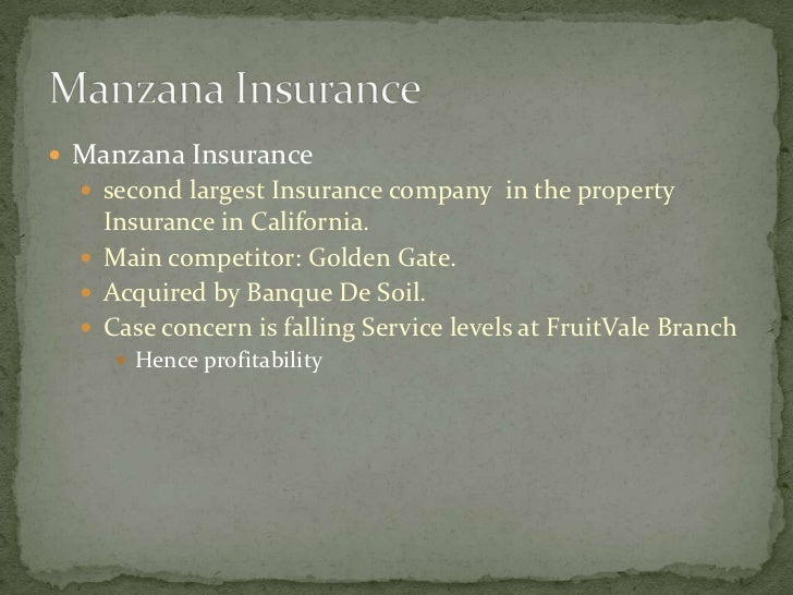MANZANA INSURANCE: FRUITVALE BRANCH (ABRIDGED) Harvard Case Solution & Analysis