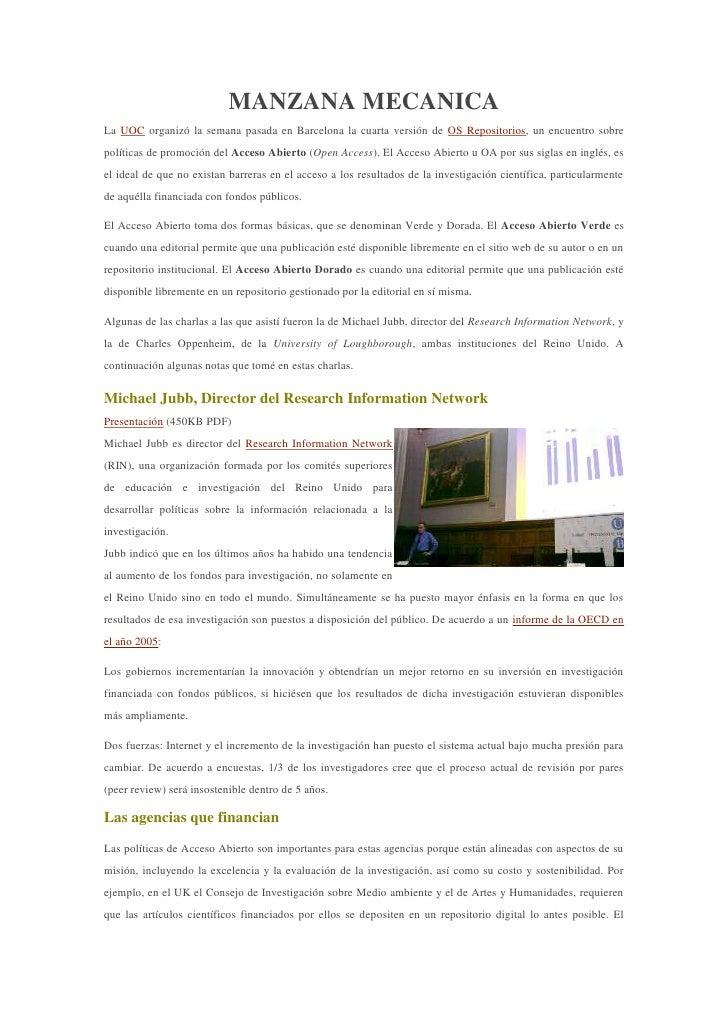 MANZANA MECANICA<br />La UOC organizó la semana pasada en Barcelona la cuarta versión de OS Repositorios, un encuentro sob...