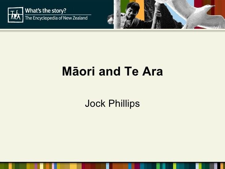 Māori and Te Ara Jock Phillips
