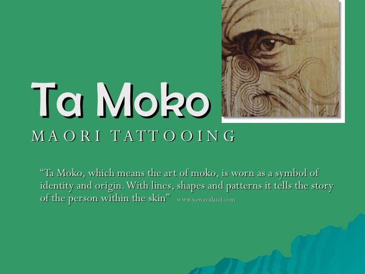 """Ta Moko M A O R I  T A T T O O I N G """" Ta Moko, which means the art of moko, is worn as a symbol of identity and origin. W..."""