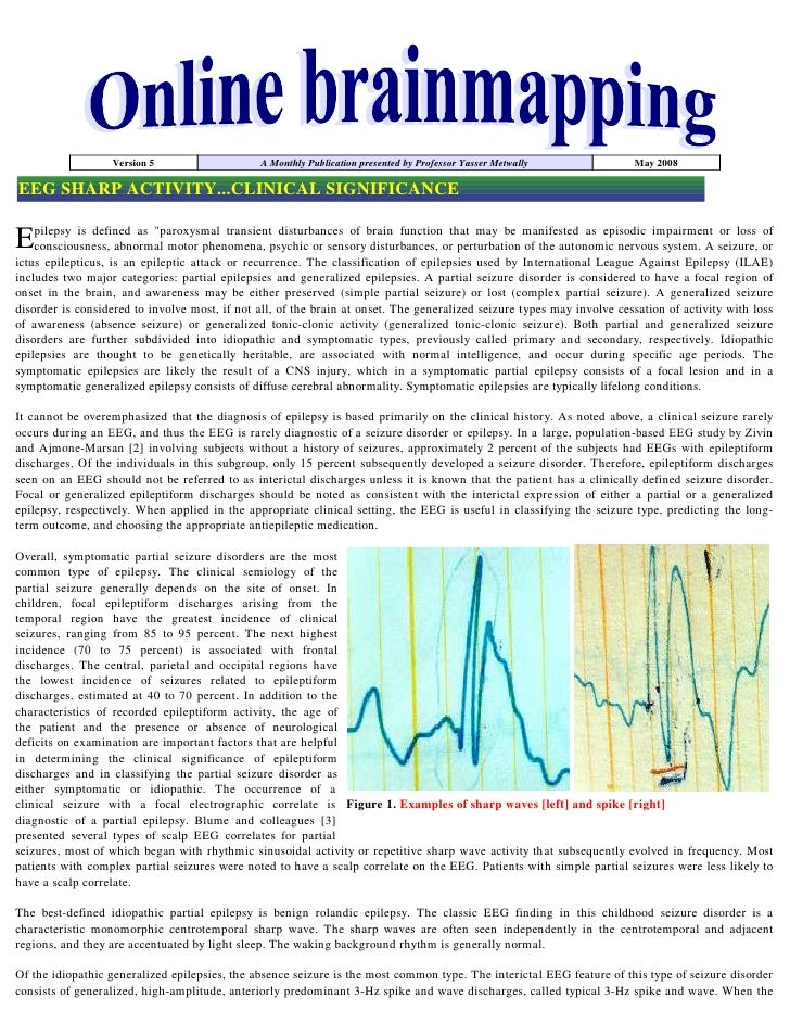 Version 5                    A Monthly Publication presented by Professor Yasser Metwally             May 2008  EEG SHARP ...