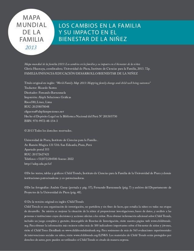 Mapa mundial de la familia 2013: Los cambios en la familia y su impacto en el bienestar de la niñezGloria Huarcaya, coordi...