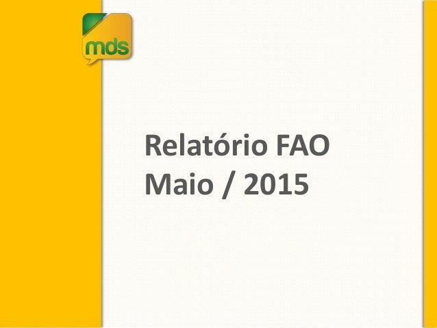 Relatório FAO Maio / 2015