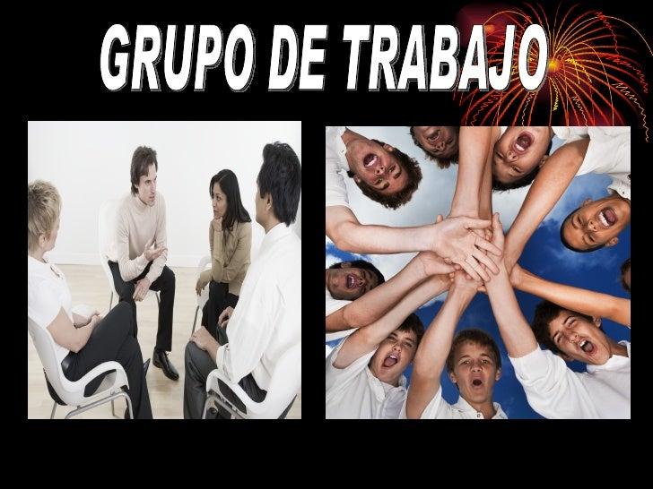 GRUPO DE TRABAJO