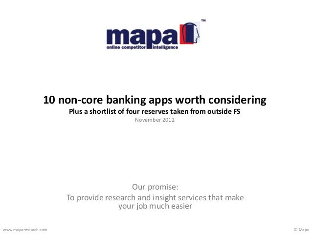 © Mapawww.maparesearch.comOur promise:To provide research and insight services that makeyour job much easier10 non-core ba...