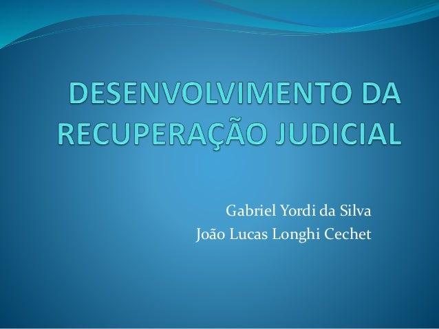 Gabriel Yordi da Silva João Lucas Longhi Cechet