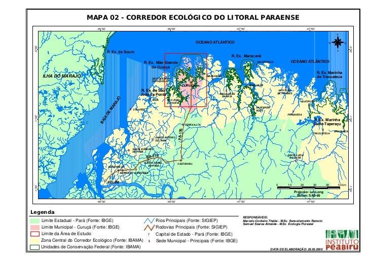 MAPA 02 - CORREDOR ECOLÓGICO DO LITORAL PARAENSE                                     -48°30                               ...
