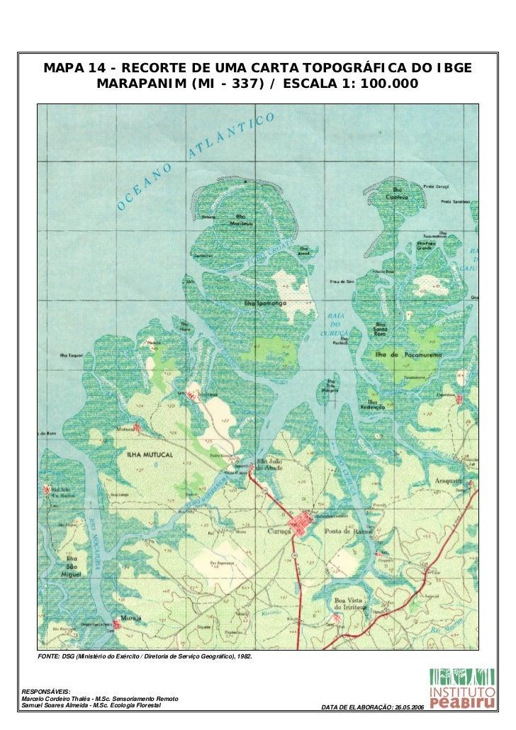 MAPA 14 - RECORTE DE UMA CARTA TOPOGRÁFICA DO IBGE             MARAPANIM (MI - 337) / ESCALA 1: 100.000     FONTE: DSG (Mi...